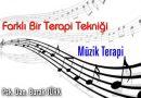 Farklı bir terapi tekniği - müzik terapi